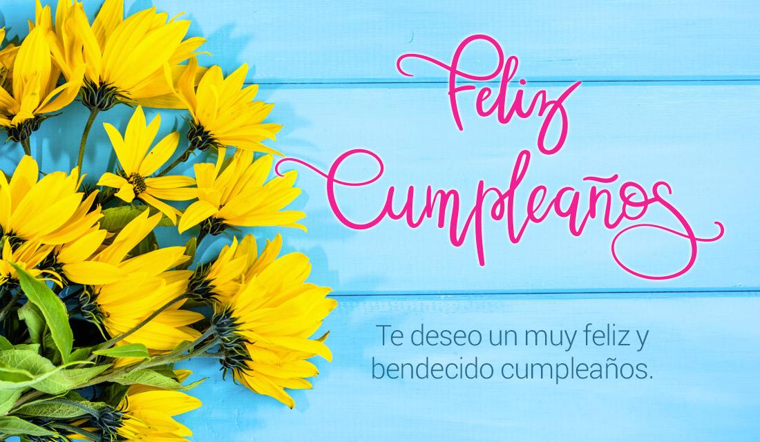 Te deseo un muy feliz y bendecido cumpleaños.