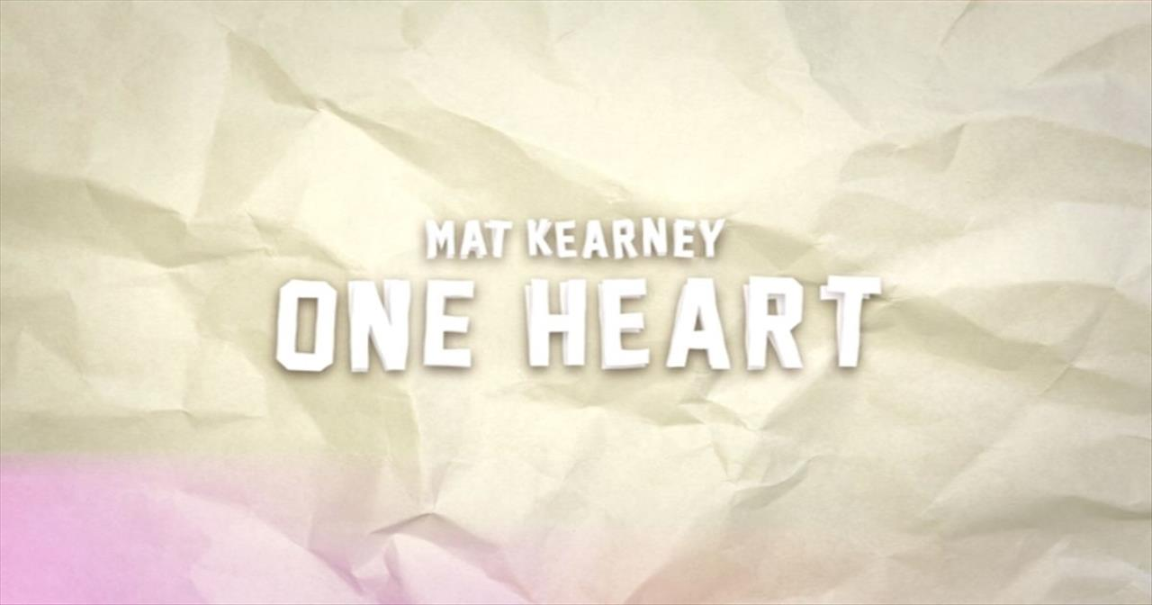 Mat Kearney - One Heart