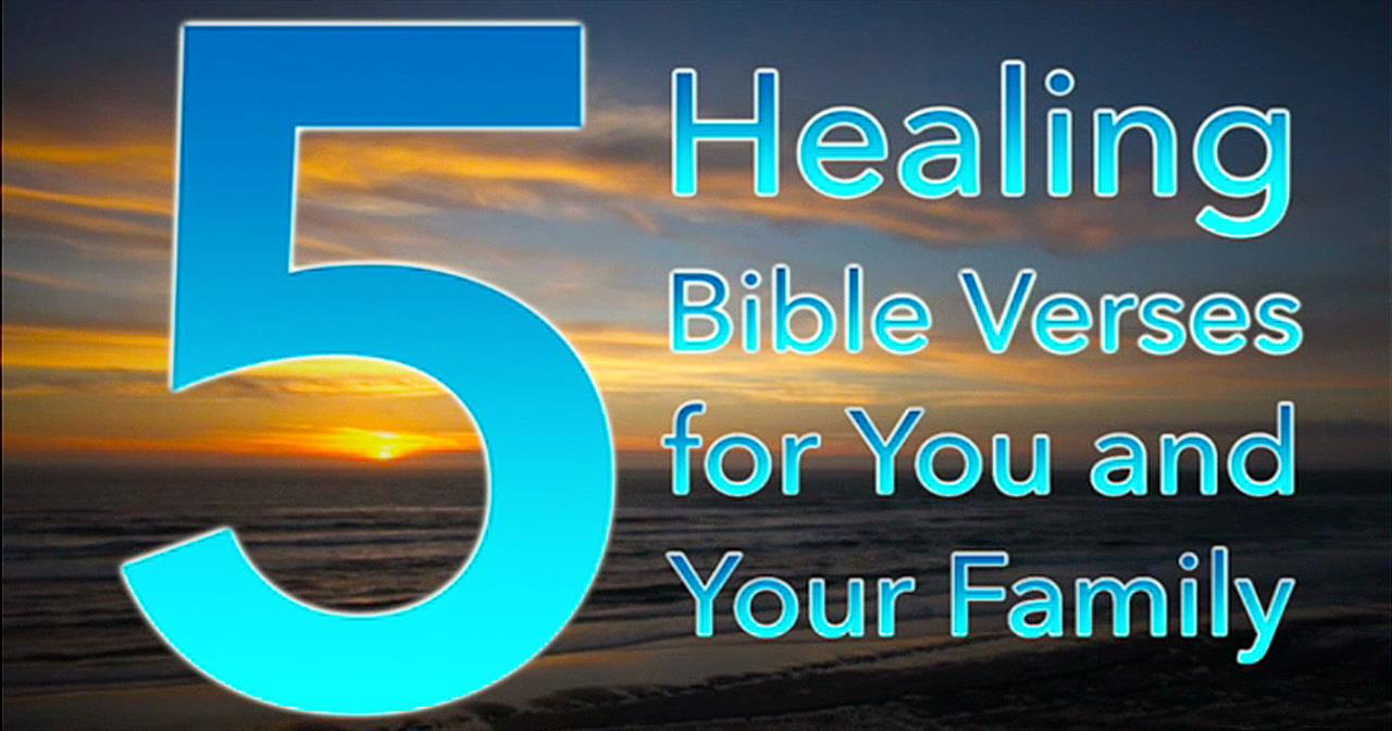 Biblestudytools 5 healing bible verses for you and your biblestudytools 5 healing bible verses for you and your family inspirational videos negle Choice Image