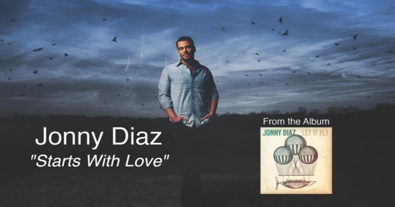 Jonny Diaz - Starts With Love