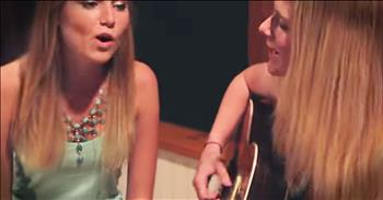 Sisters Traveled 600 Miles To Sing Acoustic Mash-Up Of 'Roar' And 'Brave'