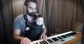 Daddy's Beautiful Lullaby Helps Baby Fall Asleep