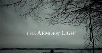 The Armor Of Light - Official Trailer
