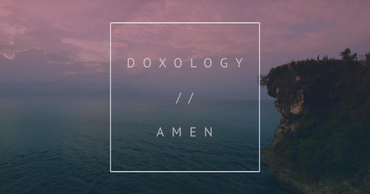 Phil Wickham - Doxology/Amen (Official Lyric Video) - Christian Music Videos