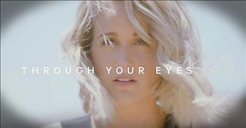 'Through Your Eyes' - Uplifting Britt Nicole Lyric Video
