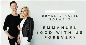 Bryan and Katie Torwalt - Emmanuel (God With Us Forever)