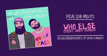 Social Club Misfits - Who Else