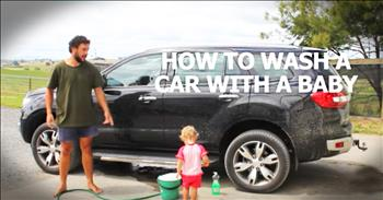 Dad's Instructions On Washing A Car With A Baby Is Hilarious