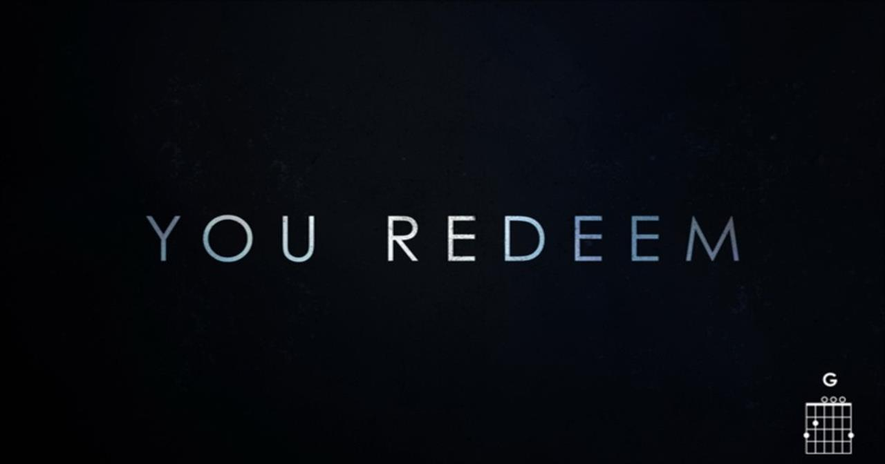 Aaron Shust - You Redeem (Lyrics And Chords)