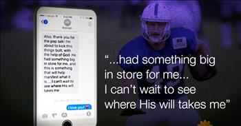 Son Texts His Mom 'God Has A Plan' Right Before He Died