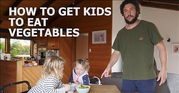 Funny Dad On How To Get Kids To Eat Vegetables