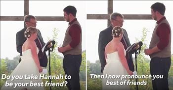 Groom Recites 'Best Friend' Vows To Bride's Sister