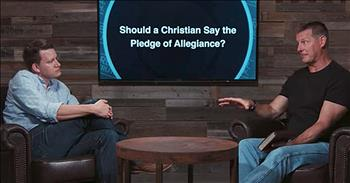 Should A Christian Say the Pledge of Allegiance?