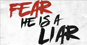 'Fear Is A Liar' - Zach Williams Lyric Video