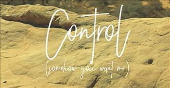 'Control (Somehow You Want Me)' - Tenth Avenue North