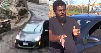 God Saves Man After Mudslide Sweeps Him Away In Car