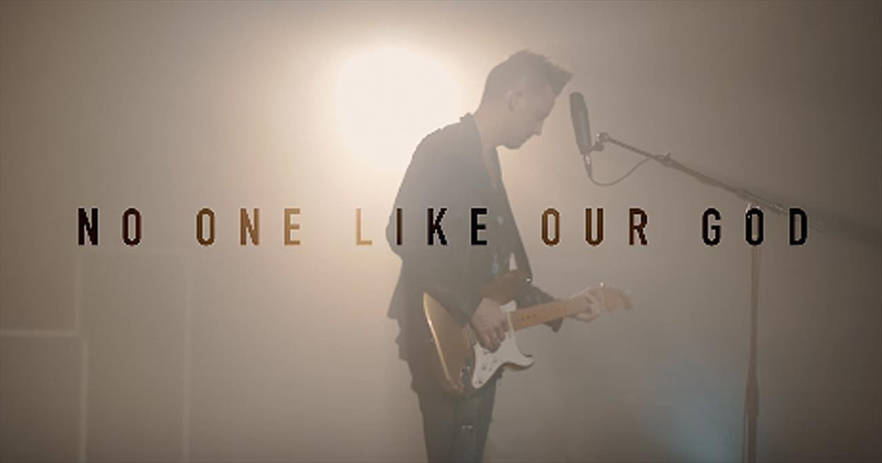 No One Like Our God' - Lincoln Brewster