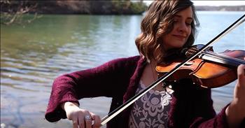 'Come Thou Fount' Violin Rendition
