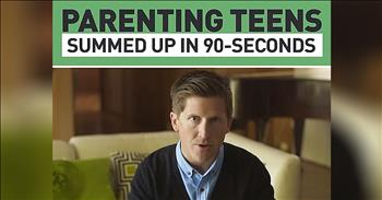 Parenting A Teenager Summed Up In 90 Seconds