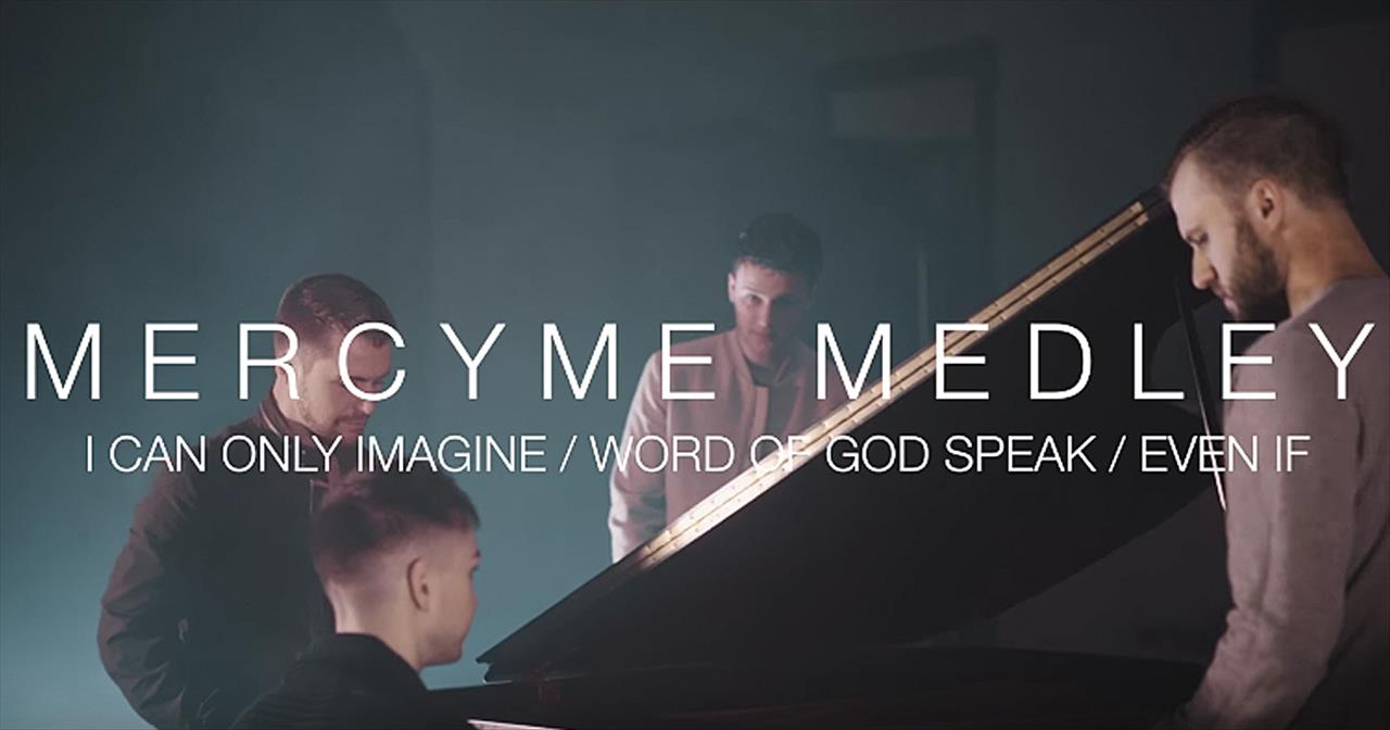 Anthem Lights Perform 'Even If' And 'I Can Only Imagine' MercyMe Medley -  Christian Music Videos
