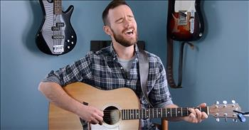 Acoustic Cover Of 'You Say' From Lauren Daigle