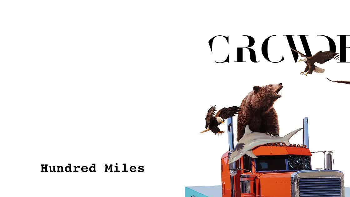 Crowder - Hundred Miles - Christian Music Videos