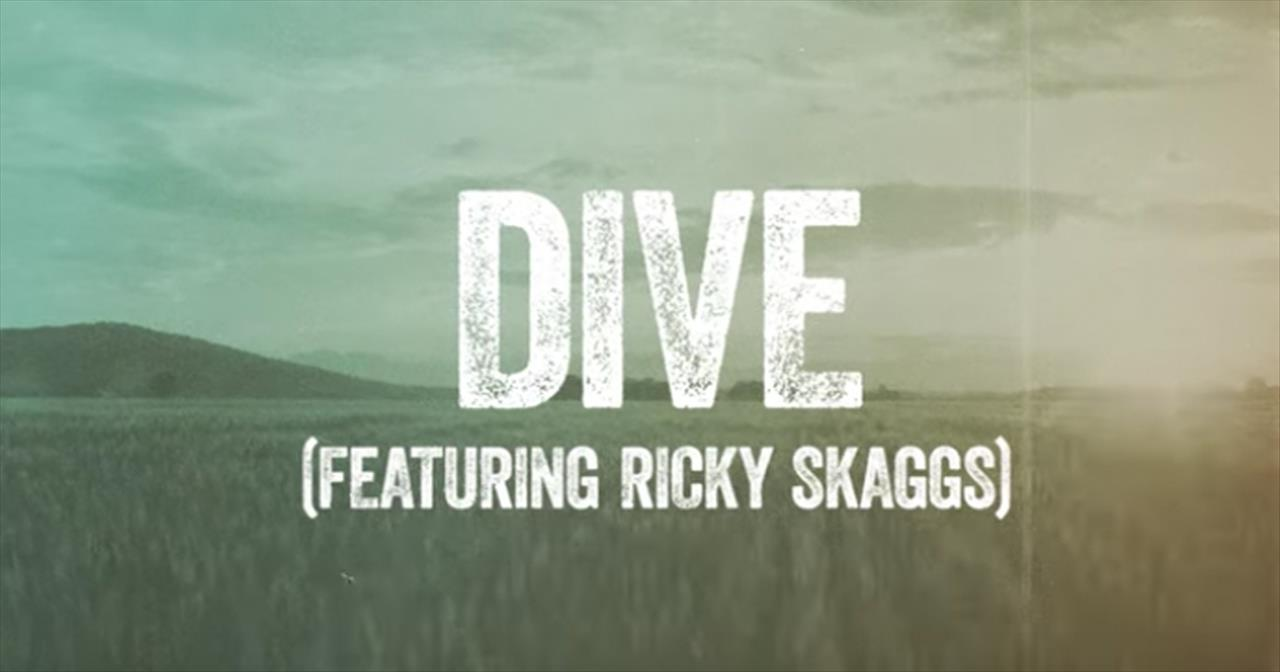 'Dive' - Steven Curtis Chapman Featuring Ricky Skaggs Lyric Video