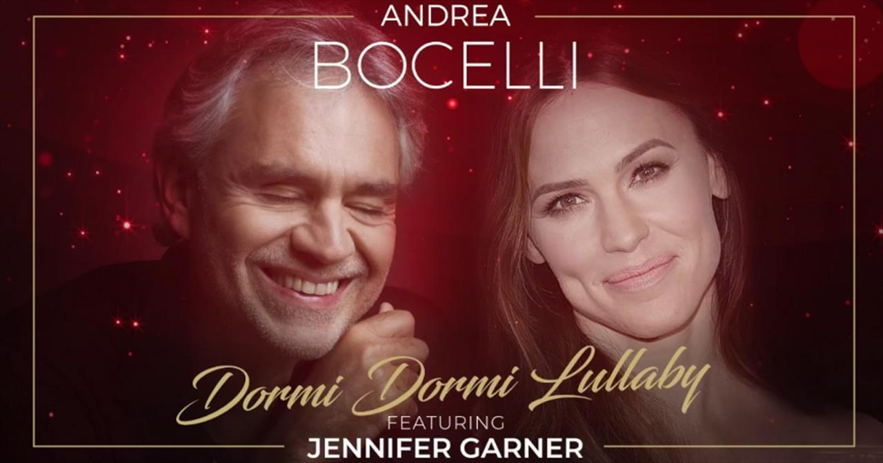 Andrea Bocelli And Jennifer Garner 'Dormi Dormi Lullaby' Duet