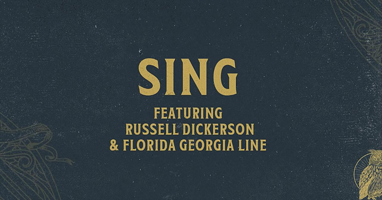 'Sing' Chris Tomlin, Russell Dickerson and Florida Georgia Line