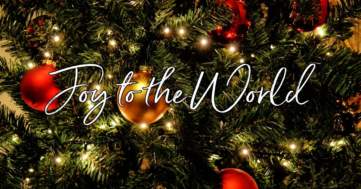Joy to the World - Lyrics, Hymn Meaning and Story
