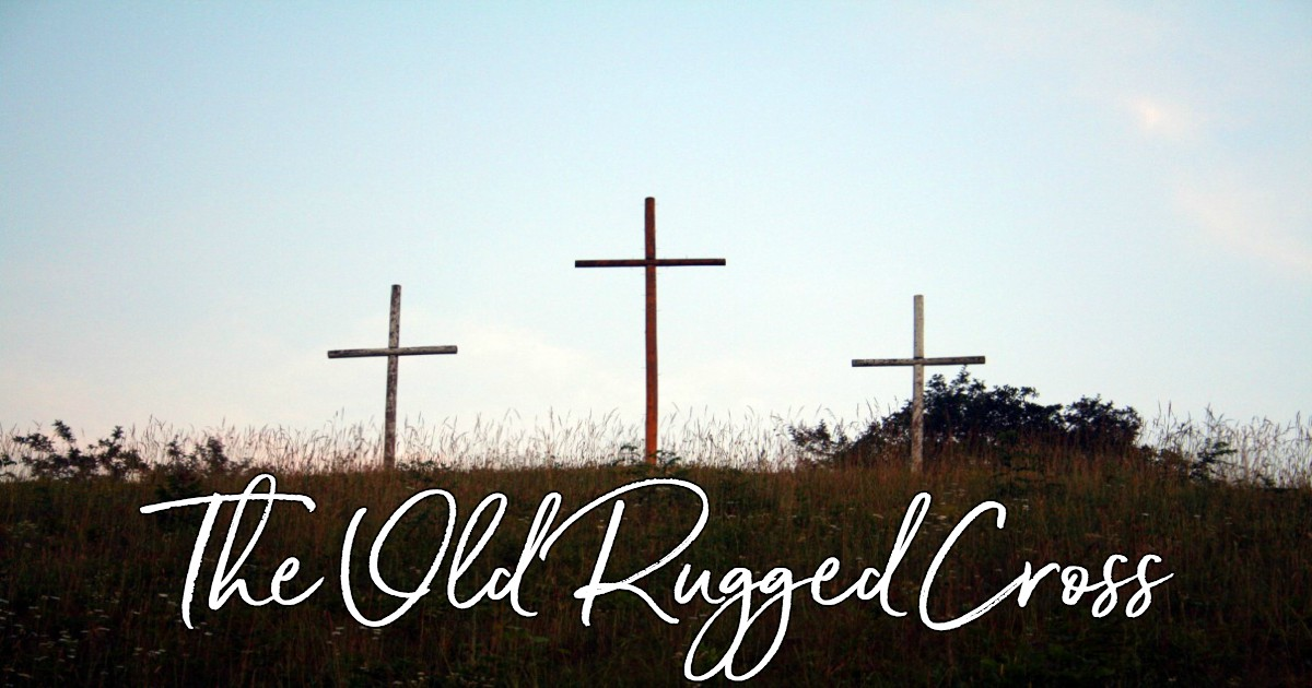 The Old Rugged Cross Lyrics Hymn