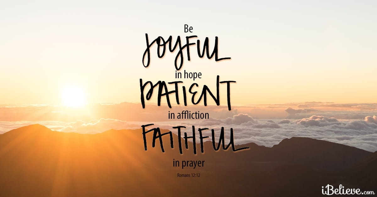 Motivational Bible Verses, Romans 12:12