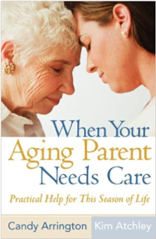 When Your Aging Parent Needs Care  arise book cover