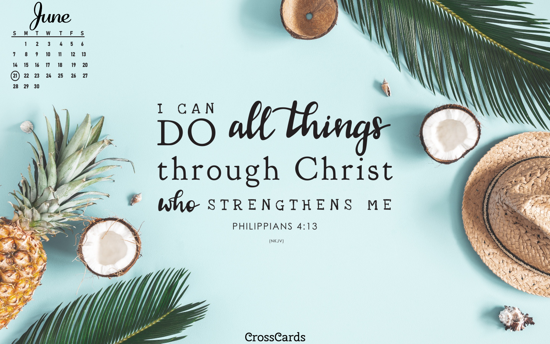 June 2020 - Philippians 4:13 mobile phone wallpaper