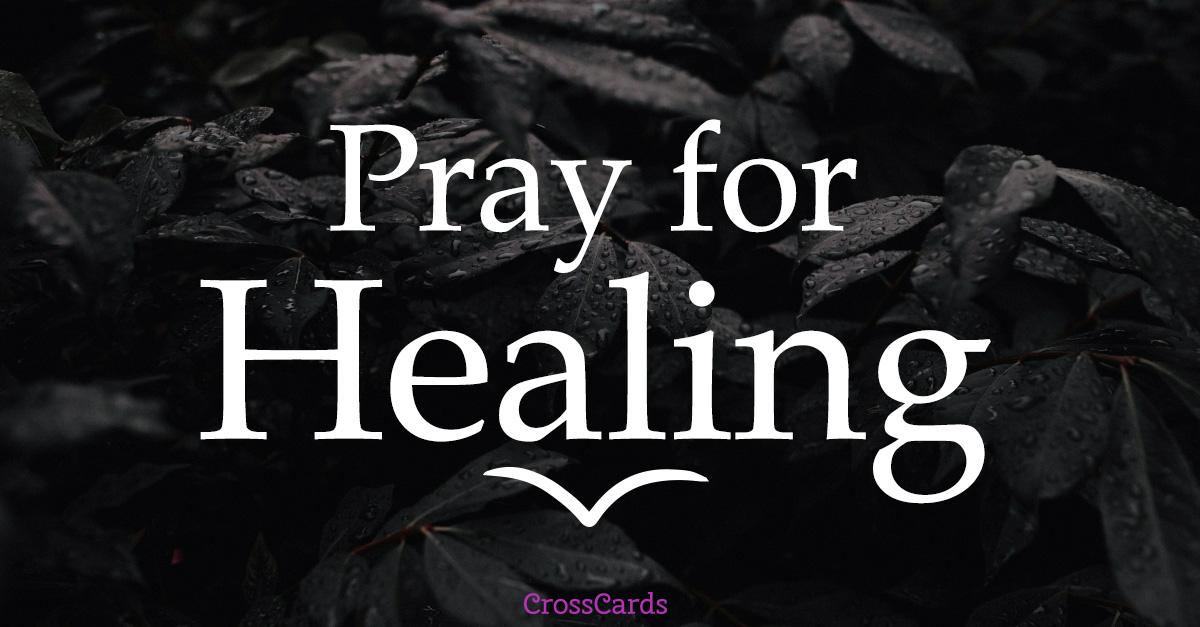 We Pray for Healing ecard, online card