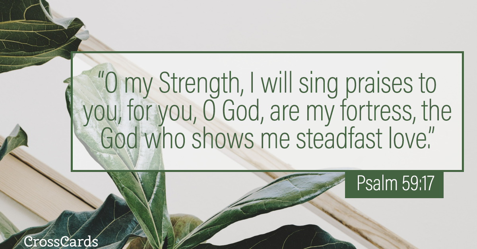 Psalm 59:17 ecard, online card