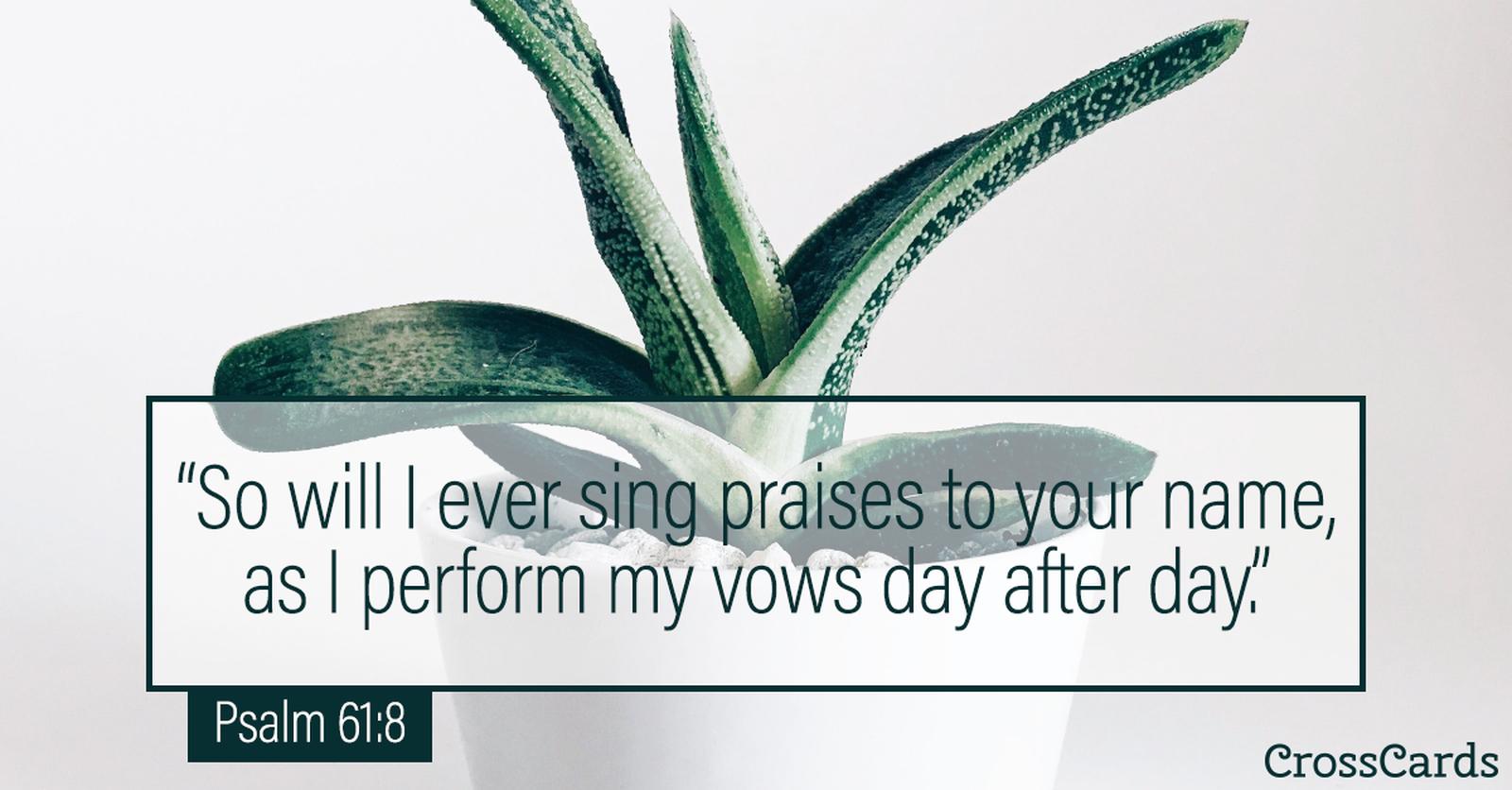 Psalm 61:8 ecard, online card