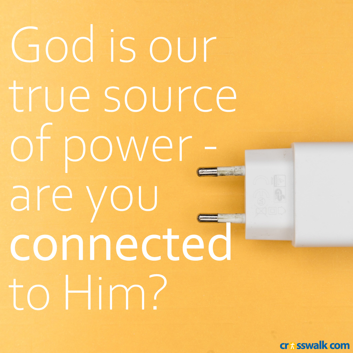 God is our true source of power