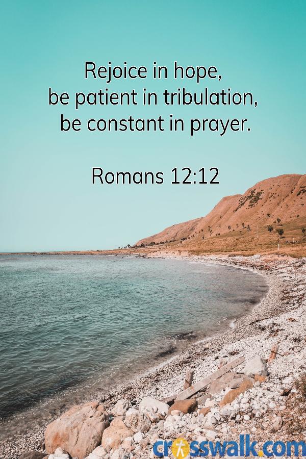 versículos de la biblia para la paciencia, romanos 12:12