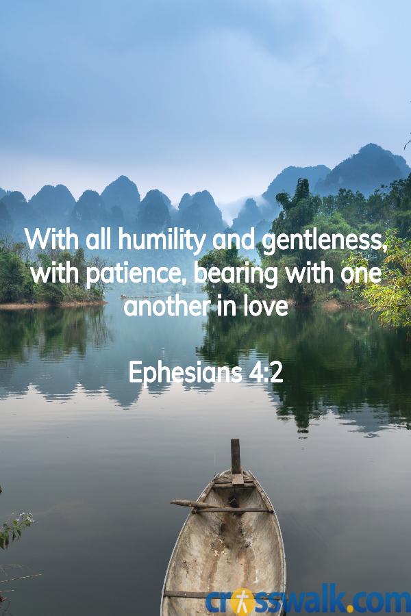 versículos de la biblia para la paciencia, Efesios 4: 2