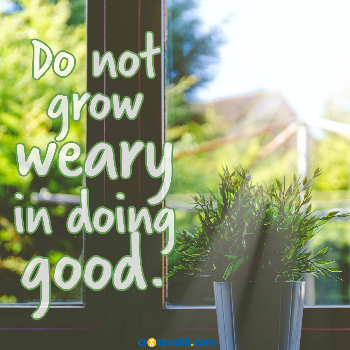 dont-grow-weary-good-sq