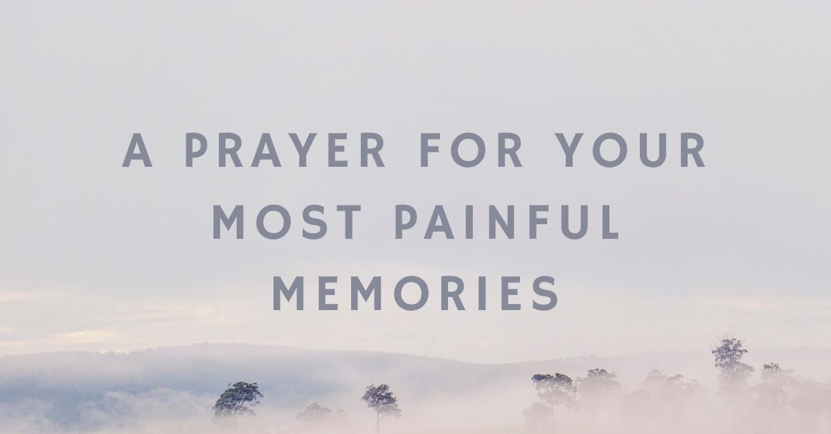 prayer for painful memories title image