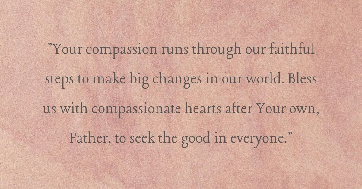 <strong>4. A Prayer for Compassion in our World</strong>