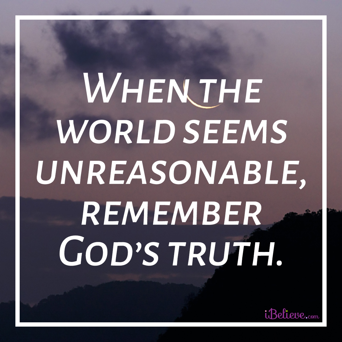 remember Gods truth inspirational image