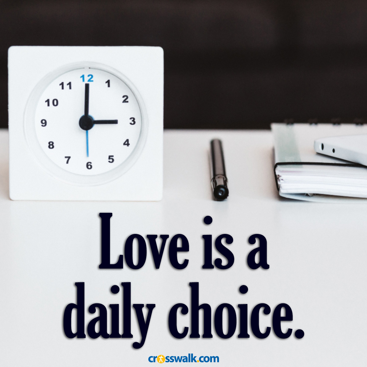 Love is a daily choice inspirational image