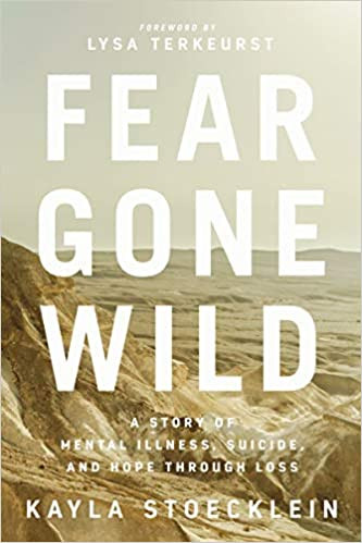 Fear Gone Wild Book Cover Kayla Stoecklein