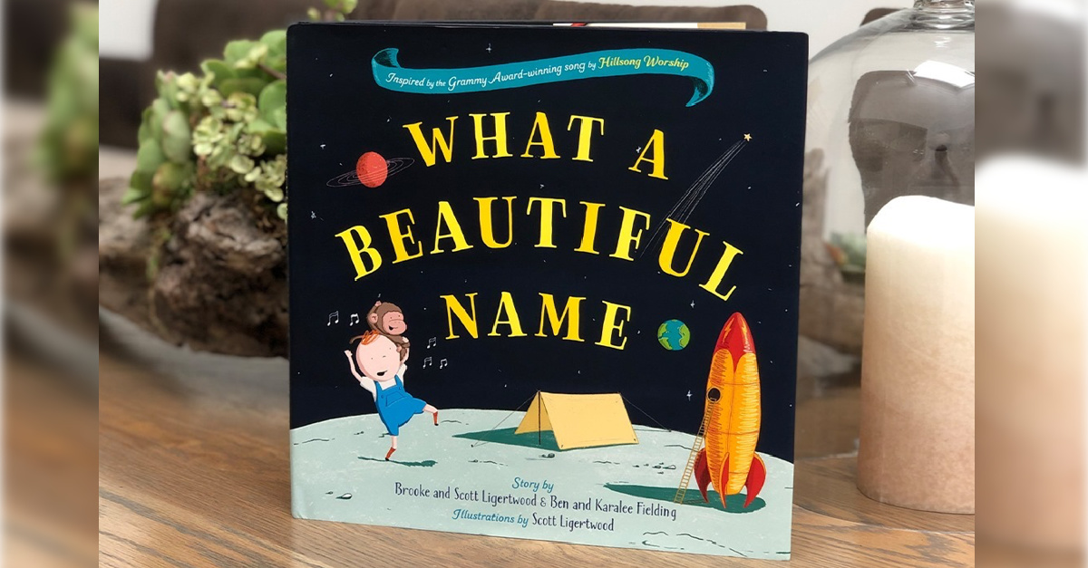 What a Beautiful Name book, Hillsong Worship releases a children's book