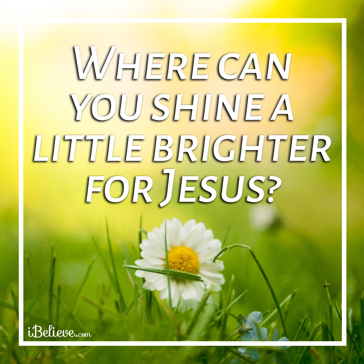 Shine for Jesus inspirational image
