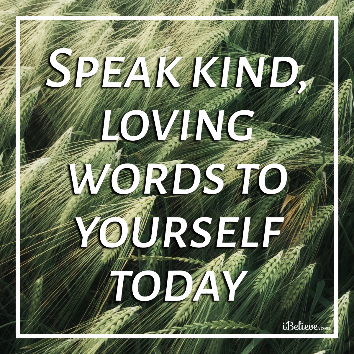 speak kind words to yourself, inspirational image