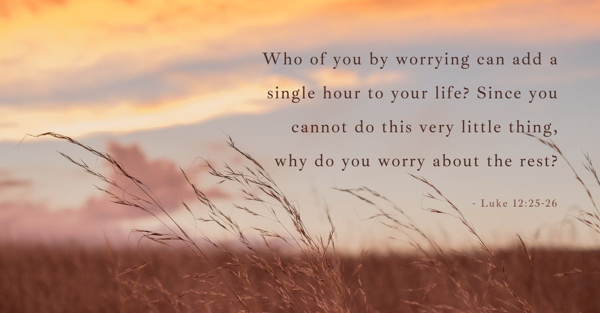 bible verse for worry anxiety stress